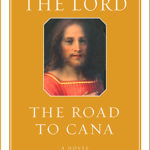 [PDF] [EPUB] The Road to Cana (Christ the Lord, #2) Download