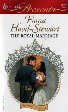 [PDF] [EPUB] The Royal Marriage (By Royal Command, #4) Download by Fiona Hood-Stewart