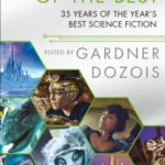 [PDF] [EPUB] The Very Best of the Best: 35 Years of the Year's Best Science Fiction Download