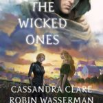 [PDF] [EPUB] The Wicked Ones (Ghosts of the Shadow Market, #6) Download