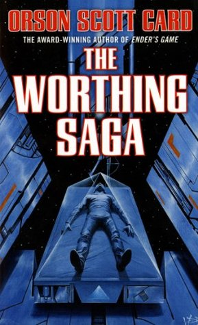 [PDF] [EPUB] The Worthing Saga (Worthing, #1-3) Download by Orson Scott Card