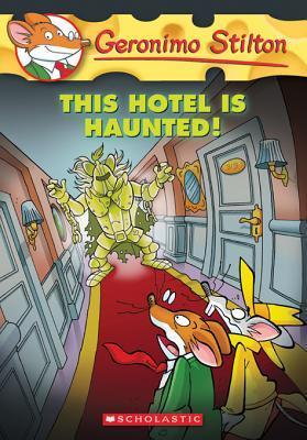 [PDF] [EPUB] This Hotel Is Haunted! (Geronimo Stilton #50) Download by Geronimo Stilton