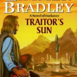 [PDF] [EPUB] Traitor's Sun (Darkover, #26) Download