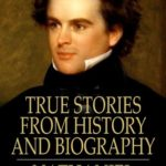 [PDF] [EPUB] True Stories from History and Biography Download