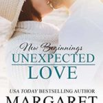 [PDF] [EPUB] Unexpected Love (New Beginnings Book 2) Download