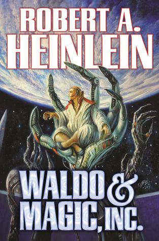[PDF] [EPUB] Waldo  Magic, Inc. Download by Robert A. Heinlein