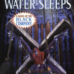 [PDF] [EPUB] Water Sleeps (The Chronicles of the Black Company, #8) Download