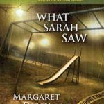 [PDF] [EPUB] What Sarah Saw: Faith in the Face of Crime Download