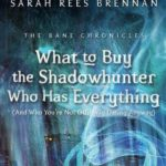[PDF] [EPUB] What to Buy the Shadowhunter Who Has Everything (The Bane Chronicles, #8) Download