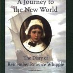 [PDF] [EPUB] A Journey to the New World: The Diary of Remember Patience Whipple, Mayflower, 1620 (Dear America) Download