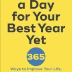 [PDF] [EPUB] A Shift a Day for Your Best Year Yet: 365 Ways to Improve Your Life, Career, and Relationships Download