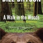 [PDF] [EPUB] A Walk in the Woods: Rediscovering America on the Appalachian Trail Download