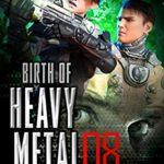 [PDF] [EPUB] All's Fair In War (Birth Of Heavy Metal Book 8) Download