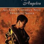 [PDF] [EPUB] All God's Children Need Traveling Shoes Download
