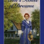 [PDF] [EPUB] Anne's House of Dreams (Anne of Green Gables, #5) Download