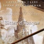 [PDF] [EPUB] Bitter of Tongue (Tales from the Shadowhunter Academy, #7) Download