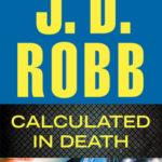 [PDF] [EPUB] Calculated in Death (In Death, #36) Download