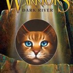 [PDF] [EPUB] Dark River (Warriors: Power of Three, #2) Download