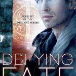 [PDF] [EPUB] Defying Fate (Descent, #6) Download