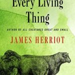 [PDF] [EPUB] Every Living Thing  (All Creatures Great and Small, #5) Download