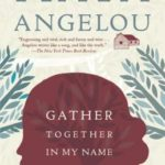 [PDF] [EPUB] Gather Together in My Name Download