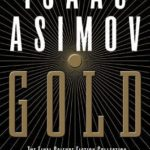 [PDF] [EPUB] Gold: The Final Science Fiction Collection Download
