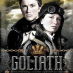 [PDF] [EPUB] Goliath (Leviathan, #3) Download