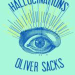 [PDF] [EPUB] Hallucinations Download