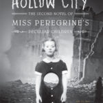 [PDF] [EPUB] Hollow City (Miss Peregrine's Peculiar Children, #2) Download