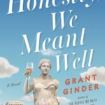 [PDF] [EPUB] Honestly, We Meant Well: A Novel Download