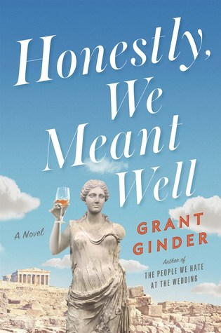 [PDF] [EPUB] Honestly, We Meant Well: A Novel Download by Grant Ginder