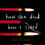 [PDF] [EPUB] How She Died, How I Lived Download