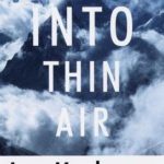 [PDF] [EPUB] Into Thin Air: A Personal Account of the Mount Everest Disaster Download