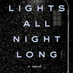 [PDF] [EPUB] Lights All Night Long Download