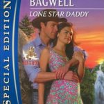 [PDF] [EPUB] Lone Star Daddy (Men of the West, #17) Download