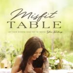 [PDF] [EPUB] Misfit Table: Let Your Hunger Lead You to Where You Belong Download