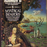 [PDF] [EPUB] Mythical Beasts: Isaac Asimov's Magical Worlds of Fantasy, Vol. 6 Download