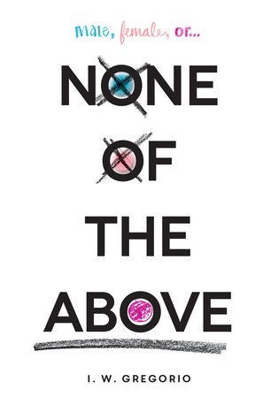 [PDF] [EPUB] None of the Above Download by I.W. Gregorio