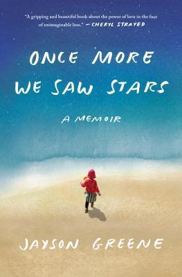 [PDF] [EPUB] Once More We Saw Stars Download by Jayson Greene
