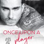 [PDF] [EPUB] Once Upon a Player (British Bad Boys, #2) Download