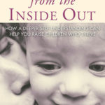 [PDF] [EPUB] Parenting From the Inside Out Download