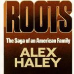 [PDF] [EPUB] Roots: The Saga of an American Family Download