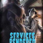 [PDF] [EPUB] Services Rendered: The Cases of Dan Shamble, Zombie P.I. Download