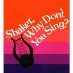 [PDF] [EPUB] Shaker, Why Don't You Sing? Download