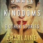 [PDF] [EPUB] Small Kingdoms and Other Stories Download
