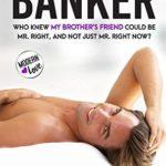 [PDF] [EPUB] The Banker (Modern Love, #3) Download