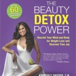 [PDF] [EPUB] The Beauty Detox Power: Nourish Your Mind and Body for Weight Loss and Discover True Joy Download