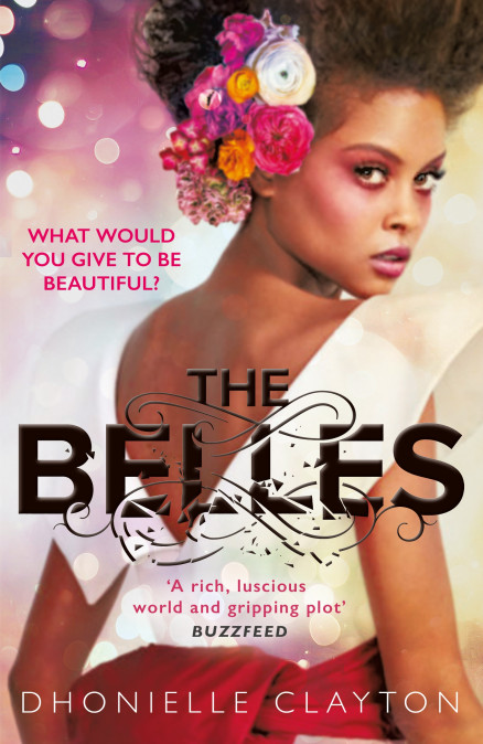 [PDF] [EPUB] The Belles (The Belles #1) Download by Dhonielle Clayton