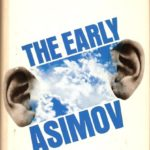 [PDF] [EPUB] The Early Asimov or, Eleven Years of Trying Download