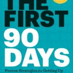 [PDF] [EPUB] The First 90 Days: Critical Success Strategies for New Leaders at All Levels Download
